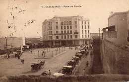 CASABLANCA - 501 1 -  Place De France Avec Les Bureaux De La Presse Marocaine. 1921. - Casablanca