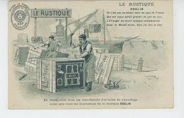"""PUBLICITE - Carte Pub Pour FOURNEAUX """"LE RUSTIQUE - ODELIN """" - Publicité"""