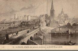 58 LA CHARITE D'APRES UNE GRAVURE ANCIENNE  LA CHARITE-SUR-LOIRE - Autres Communes