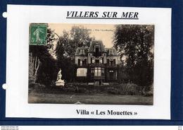 14 - VILLERS SUR MER - (Villa Les Mouettes) - Villers Sur Mer