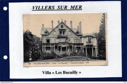 14 - VILLERS SUR MER- Villa Les Bucailly - Villers Sur Mer