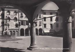 CARTOLINA - UDINE - CIVIDALE DEL FRIULI - PIAZZA PAOLO DIACONO  - VIAGGIATA PER BOLOGNA - Udine