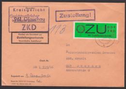 """Glauchau Sachsen ZKD-Brief Mit Zustellungsurkunde E2y, Kreisgericht Nach Dresden 8.12.66 Mit St. """"Zustellung"""" - Service"""