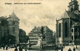 STUTTGART Stiftskirche Mit Schillerdenkmal 1914 - Stuttgart