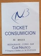 CLUB NÁUTICO RESTAURANTE - COPAS - BAR. TICKET ENTRADA Y CONSUMICION. ZARAGOZA - ESPAÑA. - Tickets - Entradas
