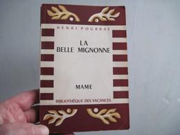 Henri Pourrat. La Belle Mignonne : . Illustration Et Couverture D'Albert Uriet  206 Pages 1951 TBE Voir - Books, Magazines, Comics