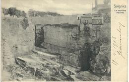 SOIGNIES - La Carrière Hachez - Cachet De La Poste 1903 - Soignies