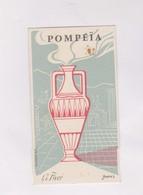 CARTE PARFUMEE,   POMPEIA  (l.t Pivert) - Cartes Parfumées