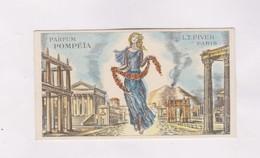 CARTE PARFUMEE PARFUM POMPEIA, L.T PIVER - Cartes Parfumées