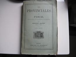 Les Provinciales De Pascal  ERNEST HAVET Librairie CH. DELGRAVE 316 Pages 1887 BE Voir Pages Non Découpées - Books, Magazines, Comics