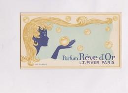 CARTE PARFUMEE REVE D OR, (L.T PIVER) - Cartes Parfumées
