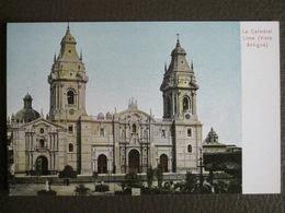 Antique Tarjeta Postal - Peru Perou - La Catedral (Vista Antigua) - Lima - Polack-Schneider N°196 - Pérou
