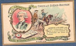 Chromo Chocolat Guerin-Boutron Les Bienfaiteurs De L'Humanité - LAFAYETTE LA FAYETTE Droits De L'Homme USA Indépendance - Guérin-Boutron