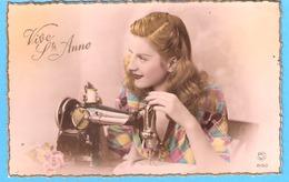 Vive Ste Anne (Fête-Voeux)-écrite En 1947-Jolie Jeune Fille-Couturière-Machine à Coudre- - Fêtes - Voeux