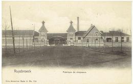 RUYSBROECK - St Pieters-Leeuw - Fabrique De Chapeaux - Sint-Pieters-Leeuw
