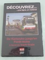 TRAMWAY : ALLEMAGNE TRAM-TRAIN De KARLSRUHE Jusqu'en Forêt-Noire - DVD La Vie Du Rail - Autres