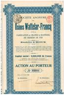 Titre Ancien - Usines Wattelar-Francq Pour La Fabrication De Chaînes Et Matériel De Chemins De Fer - Titre De 1920 - - Industrie