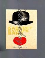 K6-67 CZECHOSLOVAKIA 1967  Hotel Restaurant, Cafe Brno - Cabaret Evropa Brno - Bowler Hat Billycock Bob Hat Bombín Heart - Zündholzschachteletiketten