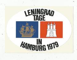 Autocollant , LENINGRAD TAGE IN HAMBURG 1979 ,185 X 125 ,frais Fr 1.65 E - Autocollants