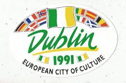 Autocollant , IRLAND , IRLANDE ,DUBLIN ,  European City Of Culture,  1991 ,175 X 120 ,frais Fr 1.55 E - Autocollants