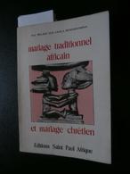 Mariage Traditionnel Africain Et Mariage Chrétien  (Vincent Mulago) 1981 Congo - Geschiedenis