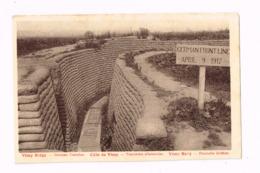 Côte De Vimy.TRanchée Allemande.9 Avril 1917. WWI.Militaria. - Guerra 1914-18