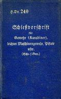Schießvorschrift Für Gewehr (Karabiner), Leichtes Maschinengewehr Und Pistole Und Bestimmungen Für Das Werfen - Alte Bücher