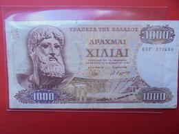 GRECE 1000 DRACHME 1970 CIRCULER (B.1) - Griechenland