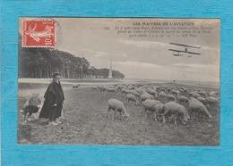 Le 7 Août 1909, Roger Sommer Sur Un Biplan Système Farman Prend Au Camp De Châlons Le Record Du Monde. ( Callac 1909 ). - Airmen, Fliers