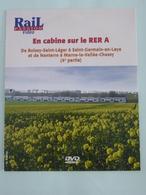 TRAINS : DVD En Cabine Sur Le RER A - Boissy-saint-Léger à Saint-Germain-en-Laye - Nanterre à Marne-la-Vallée-Chessy - Documentaire