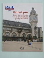 TRAINS : DVD - PARIS-LYON Dans Les Coulisses De La Prestigieuse Gare Parisienne. - Documentaires
