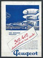 Publicité Peugeot - 302 402 Deux Voitures Sans Rivales - Document D'époque Issu D'une Revue Taille Entre A4 Et A5 - Publicités