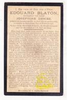DP Edouard Blaton ° Leupegem Oudenaarde 1862 † Meulebeke 1918 X Josephine Deriez - Images Religieuses