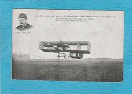 L'Aéroplane '' Delagrange '' En Plein Vol à L'Aérodrome De Savigny-sur-Orge, Moteur Antoinette. Les Pionniers De L'Air. - Aviateurs
