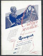 Publicité Peugeot - 302 402 Oubliez Votre Voiture - Document D'époque Issu D'une Revue Taille Entre A4 Et A5 - Publicités