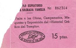 Ancien Ticket D'entrée Templo Expiatorio De La Sagrada Familia, Barcelone (années 1970) - Tickets D'entrée