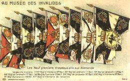 AU MUSÉE DES INVALIDES  LES NEUFS PREMIERS DRAPEAUX PRIS AUX ALLEMANDS - Museum