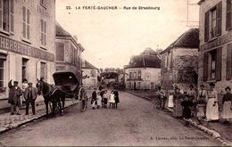 77] Seine Et Marne > La Ferte Gaucher /  RUE  DE  STRASBOURG / ATTELAGE - La Ferte Gaucher