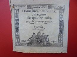 FRANCE 15 SOLS (VOIR SIGNATURE+N° SERIE) (9) - Assignats