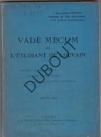 LEUVEN Boekje Vademecum De L'Etudiant De Louvain 1907  (N577) - Books, Magazines, Comics