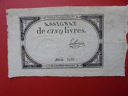 FRANCE 5 LIVRES (VOIR SIGNATURE+N° SERIE) (30) - Assignats