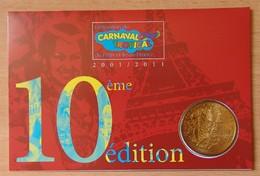 Médaille Touristique 10 ANS De Carnaval Tropical 2001/2011 - Monnaie De Paris