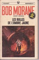 LES BULLES DE L OMBRE JAUNE °°°° BOB MORANE N°  83 - Bob Morane