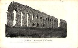 ROMA - Acquedotti Di Claudio - Roma (Rome)