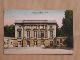 VERSAILLES Le Petit Trianon The Small Trianon Département 78 Yvelines France Carte Postale Postcard - Versailles (Kasteel)