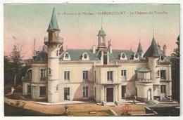 78 - Environs De Meulan - HARDRICOURT - Le Château Des Tourelles - AC 43 - Hardricourt