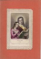 Image Religieuse Ou Pieuse Dentelle Vers 1870 Canivet -  SAINTE ANNE  Sta ANA (L. Turgis 519) - Devotion Images