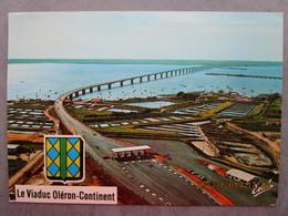 CP 17 Le Viaduc D'OLERON - CONTINENT - Réalisé Par L'entreprise Campenon Bernard - Ouvrage De 3030 Mètre , Le Péage 1984 - 5 - 99 Postcards