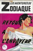 Retour à L'envoyeur Par Gaston Martin - Les Aventures De Zodiaque N°67 - Neuilly, Ed. De