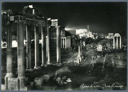 °°° Cartolina N. 166 Roma Di Notte Foro Romano Nuova °°° - Roma (Rome)